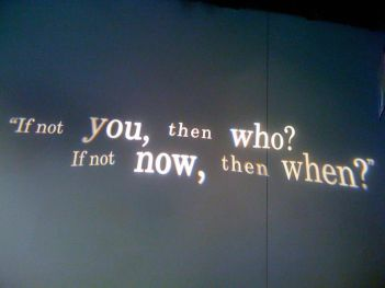 201169-If-Not-You-Then-Who-If-Not-Now-Then-When-